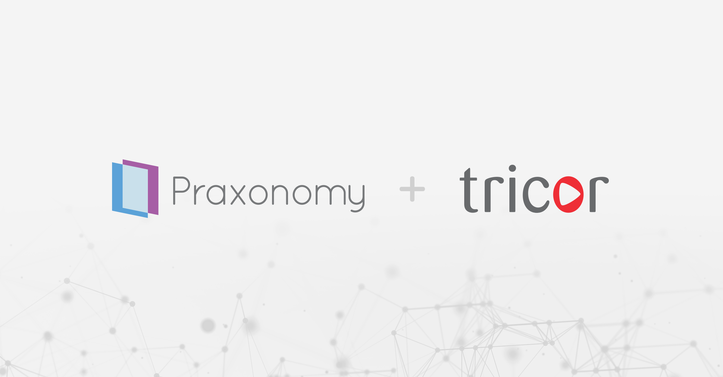 Praxonomy Enters Next Chapter with a Strategic Investment from Tricor