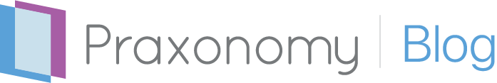 The Praxonomy Blog | News, Updates, Industry Insights and Best Practices.